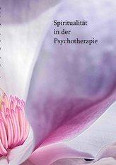 Spiritualität in der Psychotherapie
