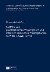 Kontrolle von privatrechtlichen Wasserpreisen und öffentlich-rechtlichen Wassergebühren nach der 8. GWB-Novelle