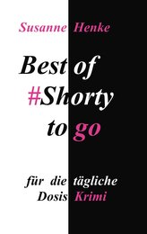 Best of Shorty to go