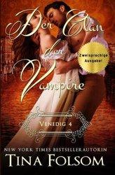 Der Clan der Vampire - Venedig 4 (Zweisprachige Ausgabe Deutsch/Englisch)