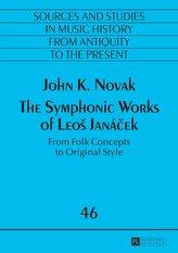 The Symphonic Works of LeoS Janácek