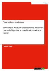 Revolution without ammunitions. Pathways towards Nigerian second independence. Part 2