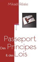Passeport : Des Principes & des Lois