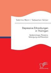 Depressive Erkrankungen in Thüringen: Epidemiologie, Prävalenz, Versorgung und Prävention