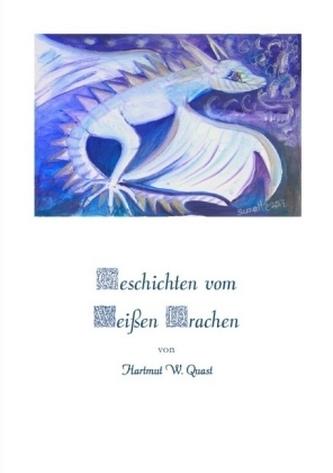 Geschichten vom Weißen Drachen