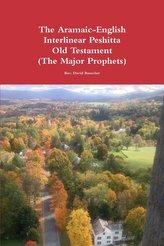 The Aramaic-English Interlinear Peshitta Old Testament (The Major Prophets)