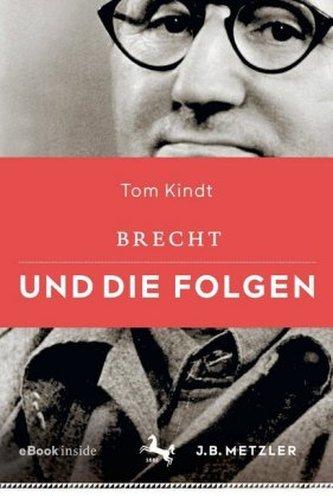 Brecht und die Folgen