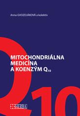 Mitochondriálna medicína a koenzým Q10