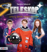 Teleskop aneb Letový deník vesmírné mise