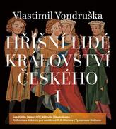 Hříšní lidé Království českého I