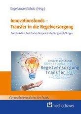 Innovationsfonds - Transfer in die Regelversorgung