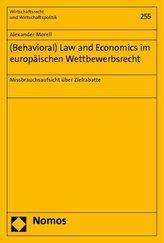 (Behavioral) Law and Economics im europäischen Wettbewerbsrecht