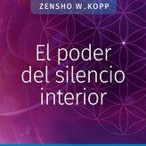 El poder del silencio interior