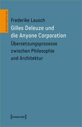 Gilles Deleuze und die Anyone Corporation