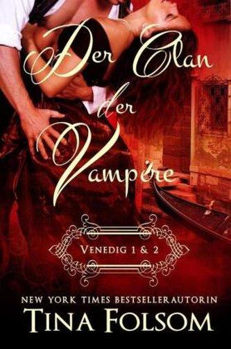 Der Clan der Vampire (Venedig 1 & 2)