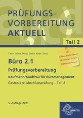 Büro 2.1 - Prüfungsvorbereitung aktuell Kaufmann/Kauffrau für Büromanagement