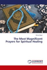 The Most Magnificent Prayers for Spiritual Healing