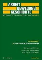 Arbeit - Bewegung - Geschichte. Zeitschrift für historische Studien 2018/III