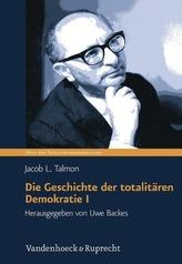 Die Geschichte der totalitären Demokratie Band I