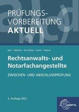 Prüfungsvorbereitung aktuell - Rechtsanwalts- und Notarfachangestellte
