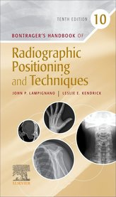 Bontrager\'s Handbook of Radiographic Positioning and Techniques