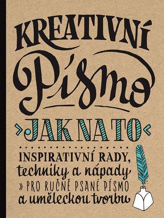 Kreativní písmo - Jak na to