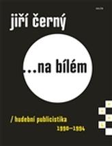 Jiří Černý... na bílém 4