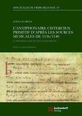 L\'antiphonaire cistercien primitif d\'après les sources musicales de 1136/1140