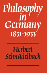 Philosophy in Germany 1831 1933
