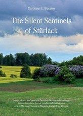 The Silent Sentinels of Stürlack
