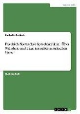 """Friedrich Nietzsches Sprachkritik in  \""""Über Wahrheit und Lüge im außermoralischen Sinne\"""""""