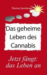 Das geheime Leben des Cannabis