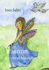 Yasmin, die etwas besondere Elfe
