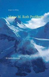 Major M. Roth Profilerin