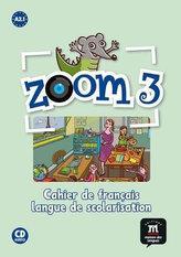 Zoom 3 (A2.1) – Cahier d´activités FLS + CD