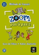 Zoom Pas a pas 1 (A1.1-A1.2) - L. de l´él. + Cah. + CD