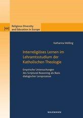 Interreligiöses Lernen im Lehramtsstudium der Katholischen Theologie