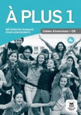 A plus! 1 (A1) – Cahier d´exercices + CD