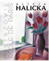 Alicja Halicka. Mistrzowie cole de Paris