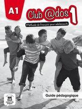 Club @dos 1 (A1) – Guide pédagogique