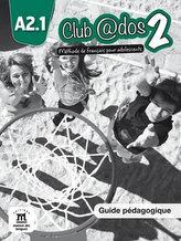 Club @dos 2 (A2.1) – Guide pédagogique
