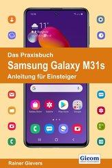 Das Praxisbuch Samsung Galaxy M31s - Anleitung für Einsteiger