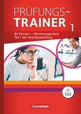 Be Partners - Büromanagement: Jahrgangsübergreifend - Prüfungstrainer 1 mit Webcode