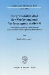 Integrationsfunktion der Verfassung und Verfassungsnormativität.