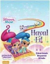 Shimmer & Shine Hayal Et