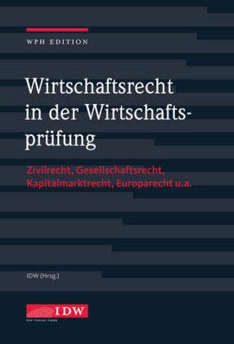 Wirtschaftsrecht in der Wirtschaftsprüfung mit Online-Ausgabe