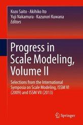 Progress in Scale Modeling Volume II