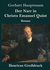 Der Narr in Christo Emanuel Quint (Großdruck)