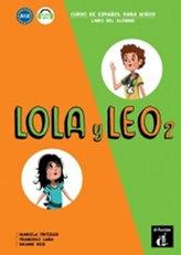 Lola y Leo 2 (A1.2) – Libro del alumno + MP3 online