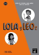 Lola y Leo 2 (A1.2) – Libro del profesor